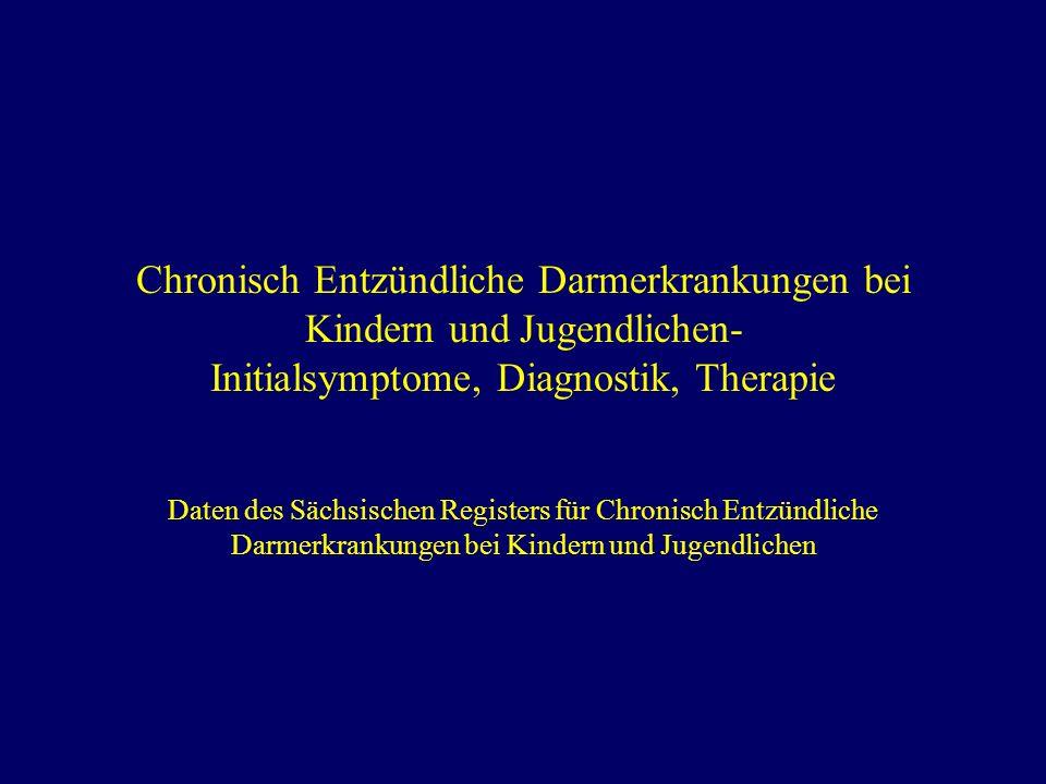 Chronisch Entzündliche Darmerkrankungen bei Kindern und Jugendlichen- Initialsymptome, Diagnostik, Therapie