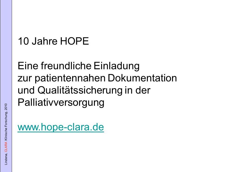 10 Jahre HOPEEine freundliche Einladung. zur patientennahen Dokumentation. und Qualitätssicherung in der.