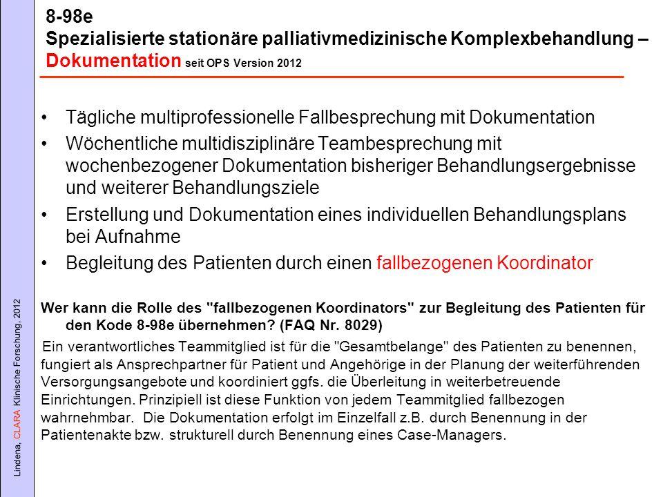 Tägliche multiprofessionelle Fallbesprechung mit Dokumentation