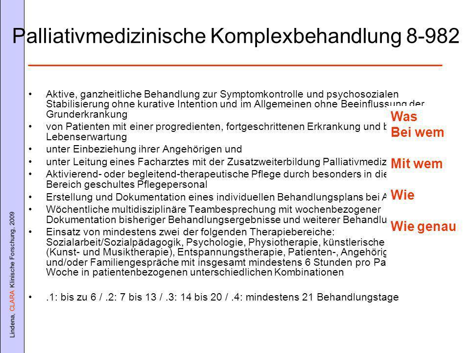 Palliativmedizinische Komplexbehandlung 8-982
