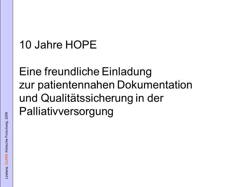 10 Jahre HOPE Eine freundliche Einladung. zur patientennahen Dokumentation. und Qualitätssicherung in der.