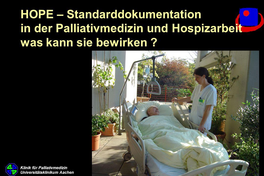 HOPE – Standarddokumentation in der Palliativmedizin und Hospizarbeit was kann sie bewirken