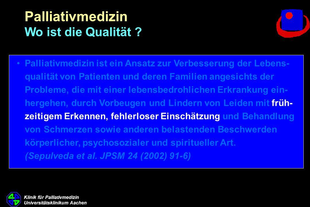 Palliativmedizin Wo ist die Qualität