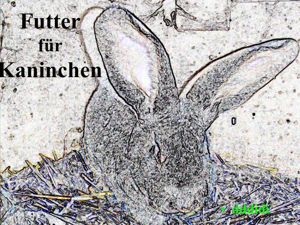 Futtermittel für Kaninchen