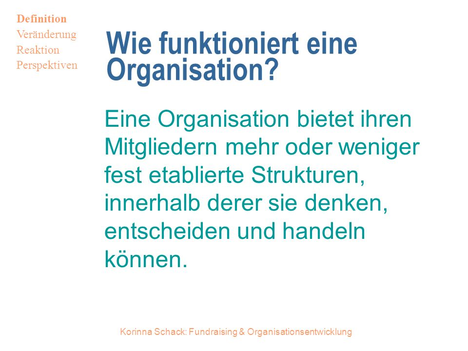 Wie funktioniert eine Organisation