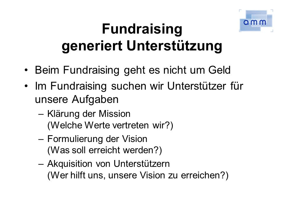Fundraising generiert Unterstützung