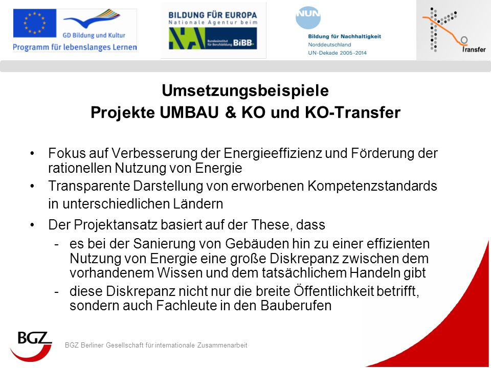 Projekte UMBAU & KO und KO-Transfer