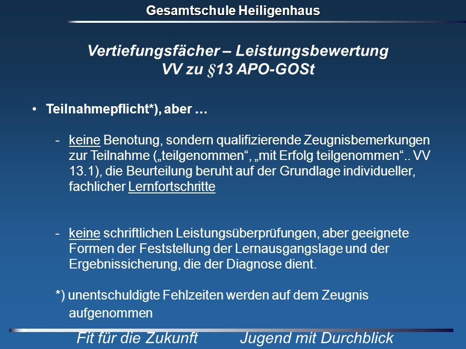 Vertiefungsfächer – Leistungsbewertung VV zu §13 APO-GOSt