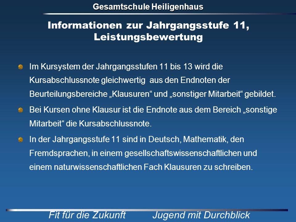 Informationen zur Jahrgangsstufe 11, Leistungsbewertung