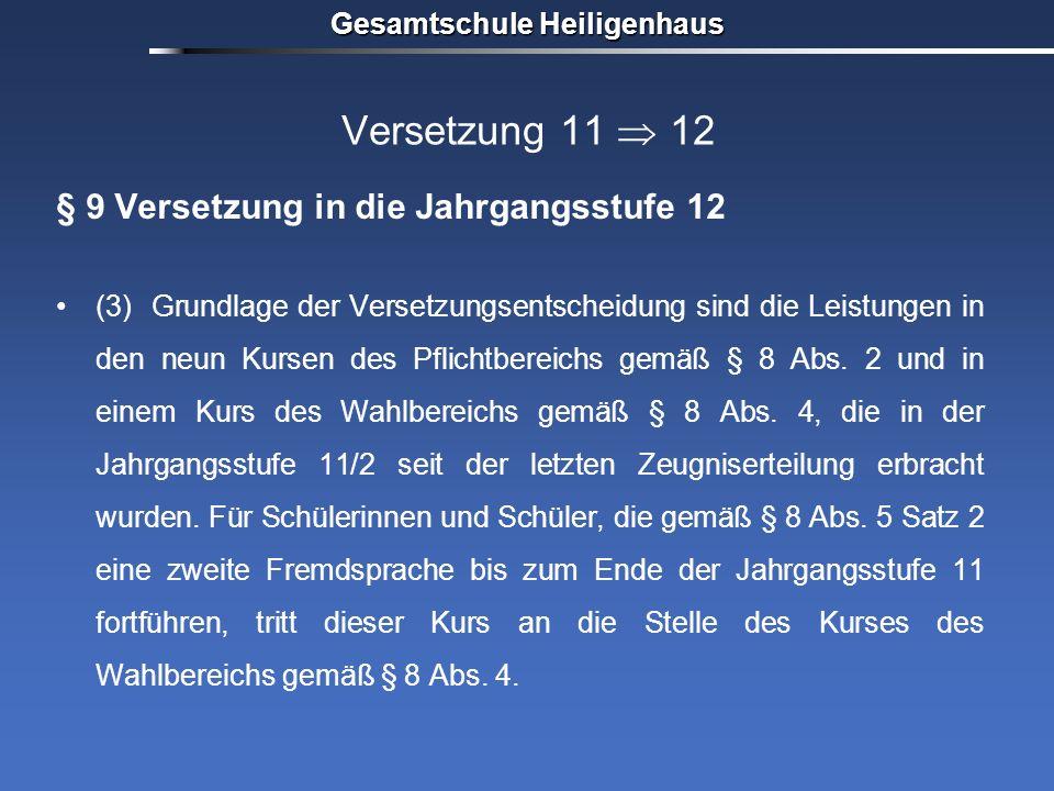 Versetzung 11  12 § 9 Versetzung in die Jahrgangsstufe 12