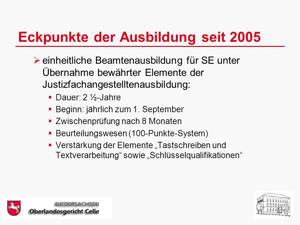 Eckpunkte der Ausbildung seit 2005