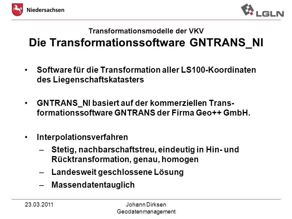 Transformationsmodelle der VKV Die Transformationssoftware GNTRANS_NI