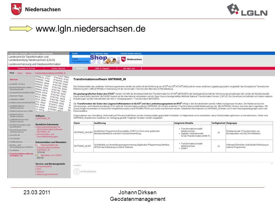 www.lgln.niedersachsen.de 23.03.2011 Johann Dirksen Geodatenmanagement
