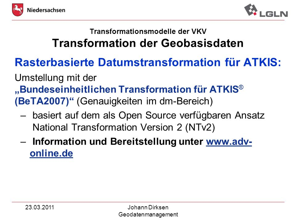Transformationsmodelle der VKV Transformation der Geobasisdaten