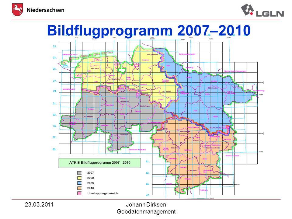 Bildflugprogramm 2007–2010 23.03.2011 Johann Dirksen