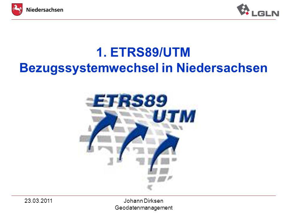 1. ETRS89/UTM Bezugssystemwechsel in Niedersachsen
