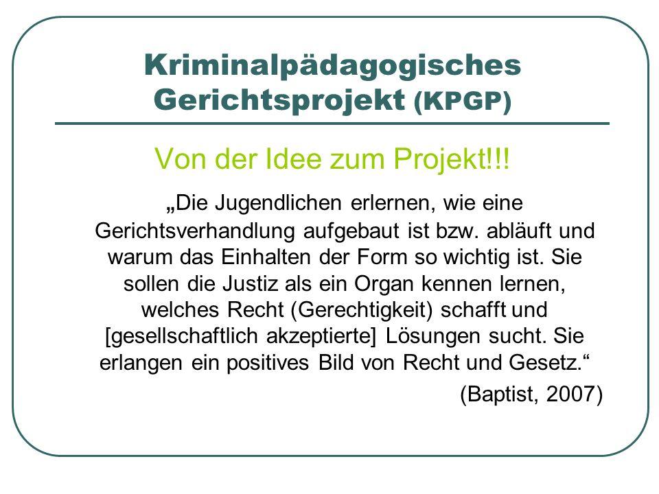 Kriminalpädagogisches Gerichtsprojekt (KPGP)