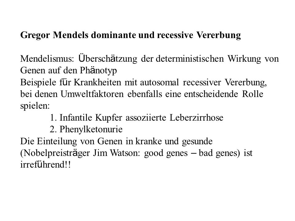 Gregor Mendels dominante und recessive Vererbung