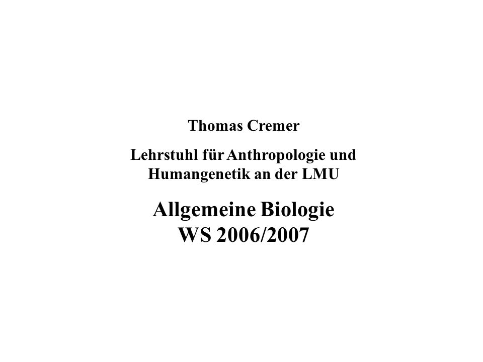 Allgemeine Biologie WS 2006/2007