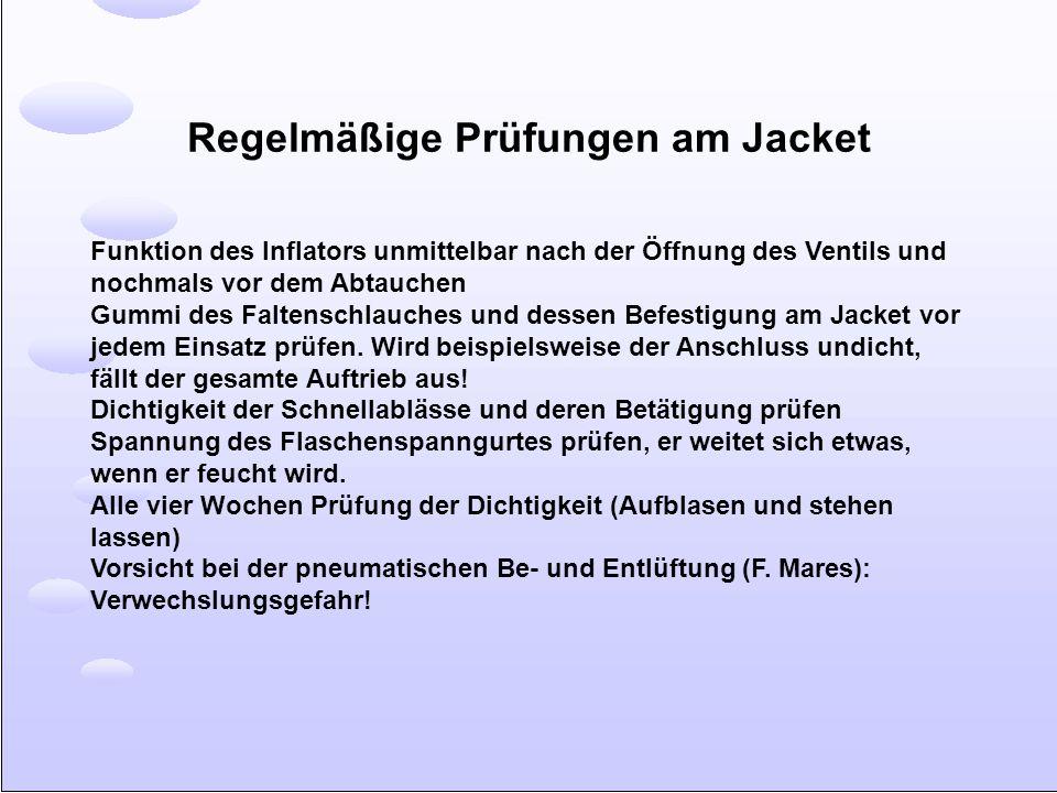 Regelmäßige Prüfungen am Jacket