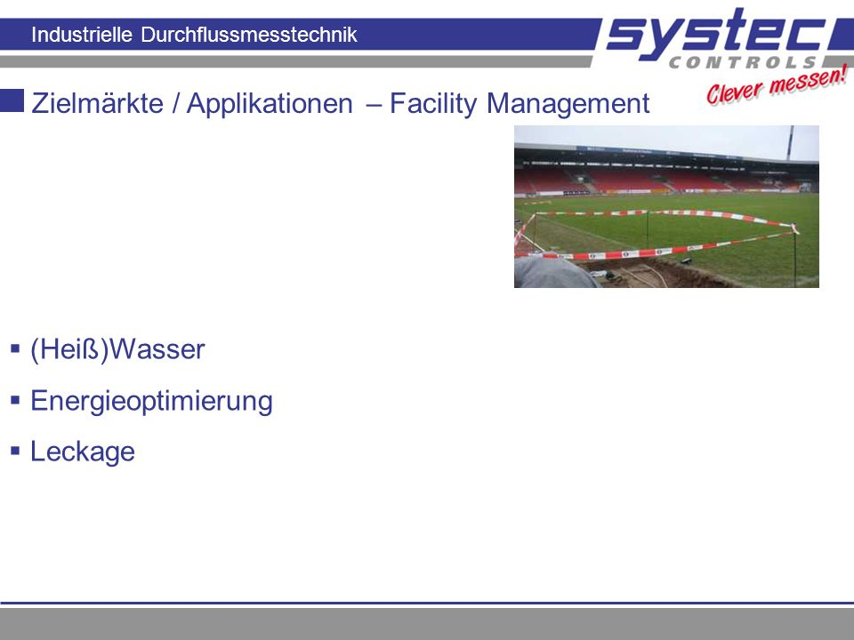 Zielmärkte / Applikationen – Facility Management