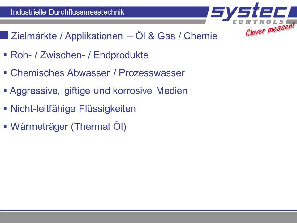 Zielmärkte / Applikationen – Öl & Gas / Chemie