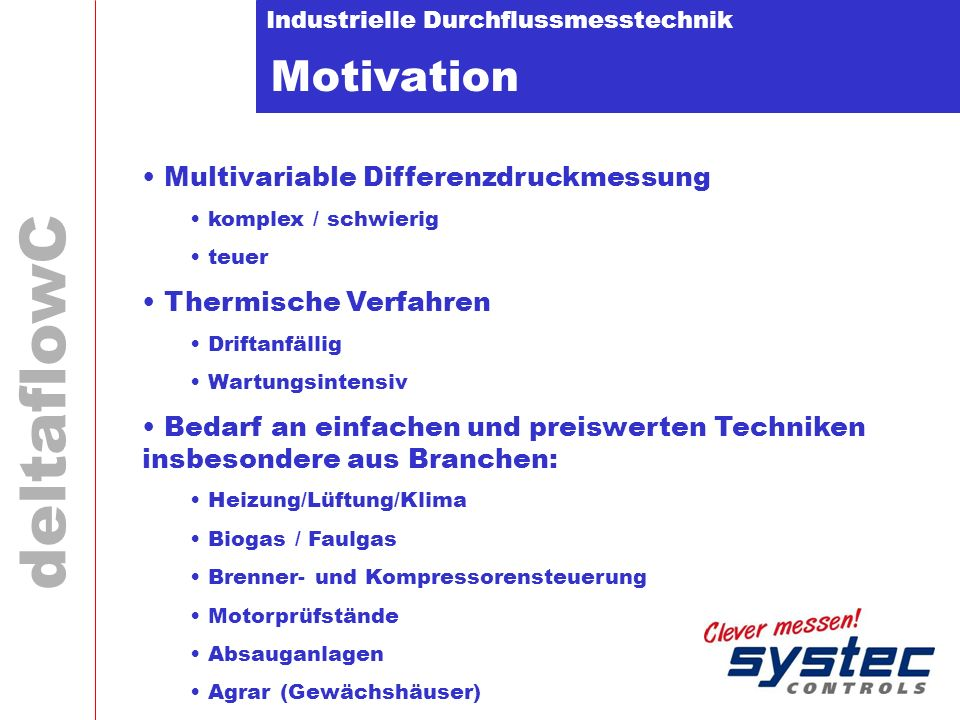 Motivation Multivariable Differenzdruckmessung Thermische Verfahren