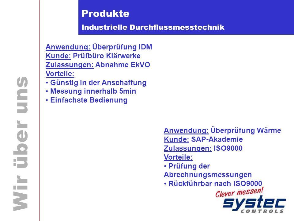 Produkte Anwendung: Überprüfung IDM Kunde: Prüfbüro Klärwerke