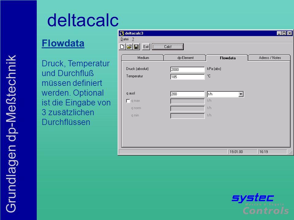 deltacalc Flowdata Druck, Temperatur und Durchfluß müssen definiert