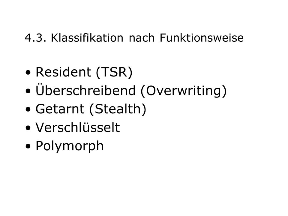 4.3. Klassifikation nach Funktionsweise