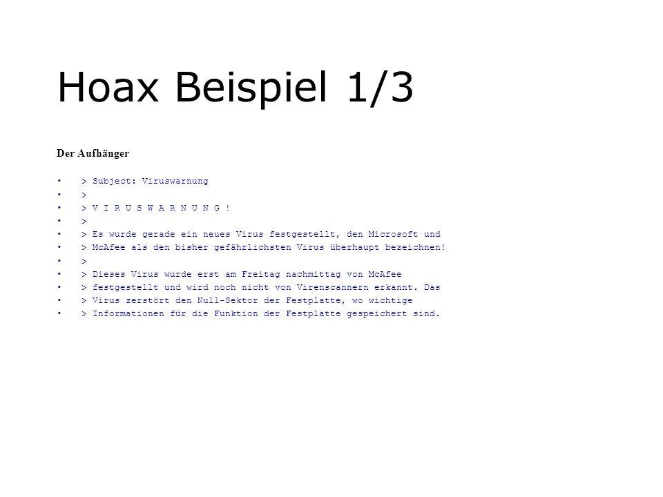 Hoax Beispiel 1/3 Der Aufhänger > Subject: Viruswarnung >