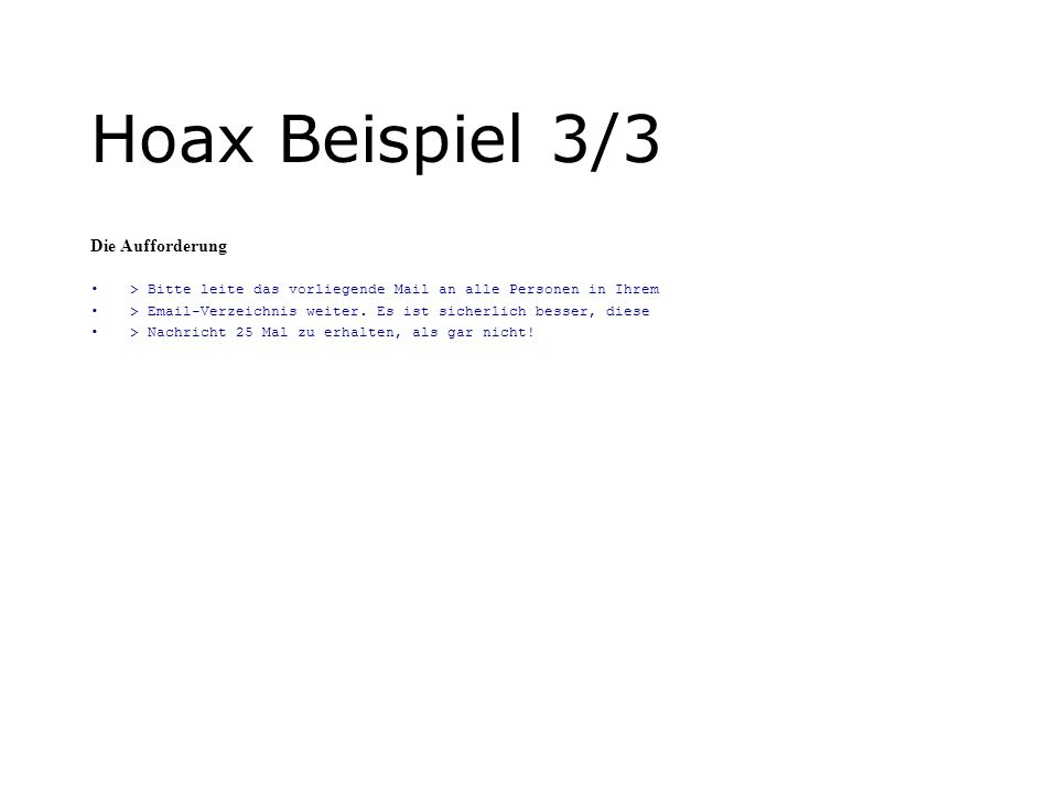 Hoax Beispiel 3/3 Die Aufforderung