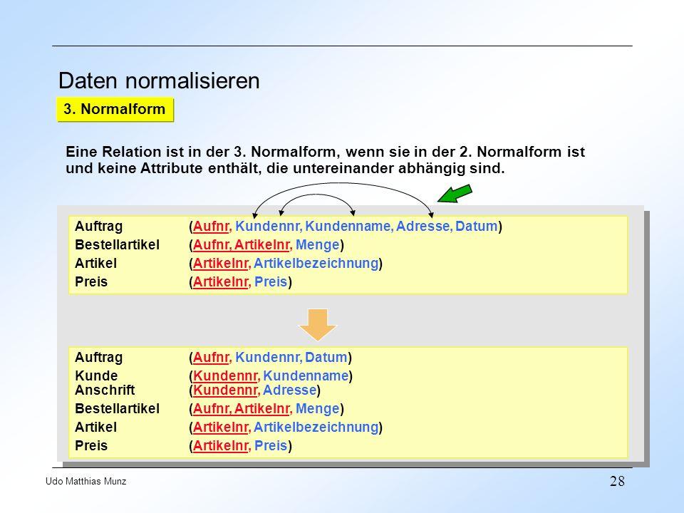 Daten normalisieren 3. Normalform