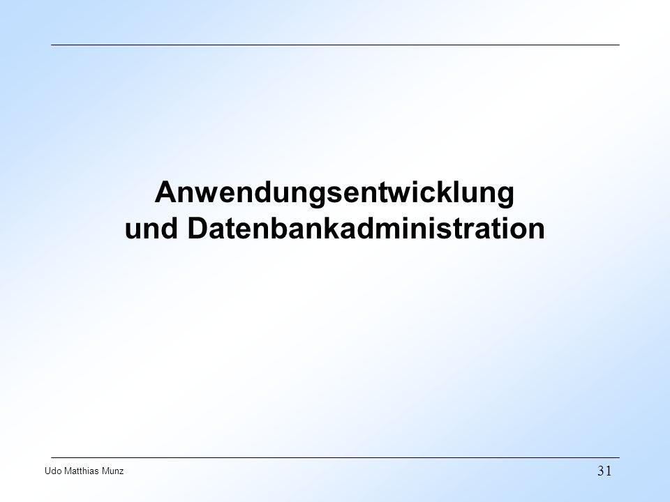 Anwendungsentwicklung und Datenbankadministration