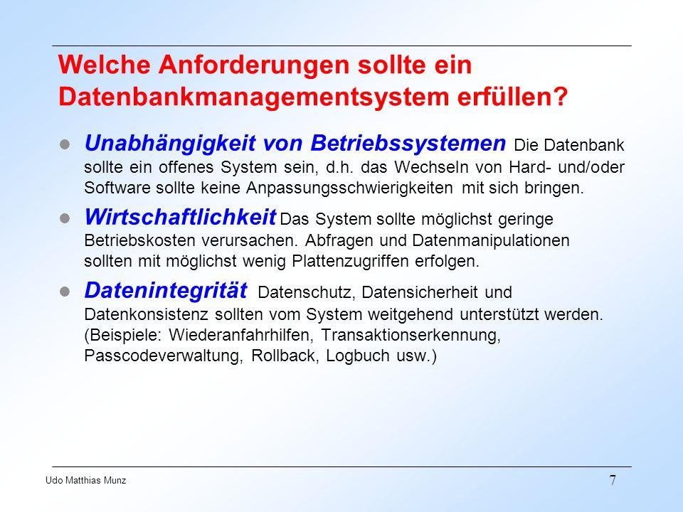 Welche Anforderungen sollte ein Datenbankmanagementsystem erfüllen