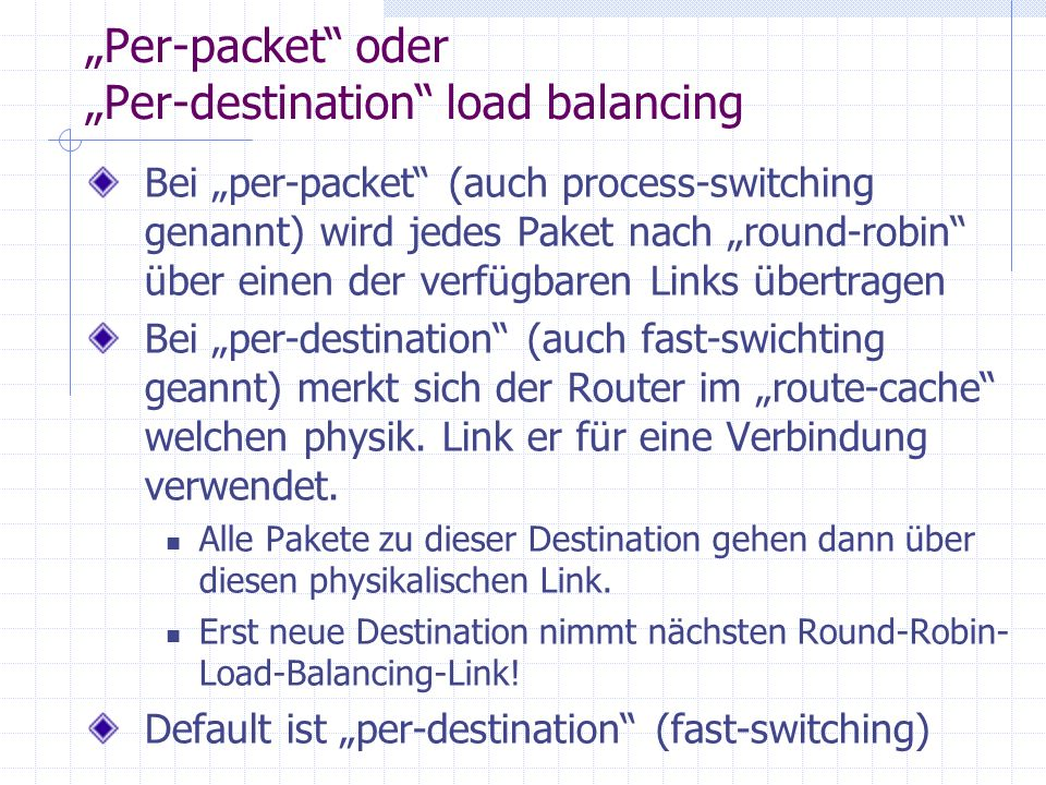 """Per-packet oder ""Per-destination load balancing"