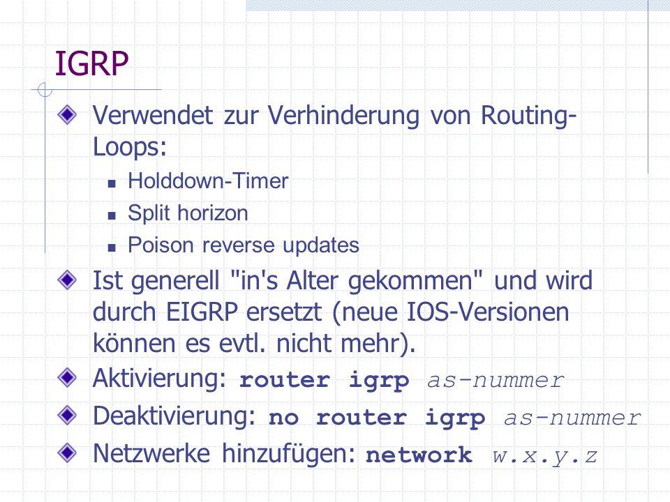 IGRP Verwendet zur Verhinderung von Routing-Loops: