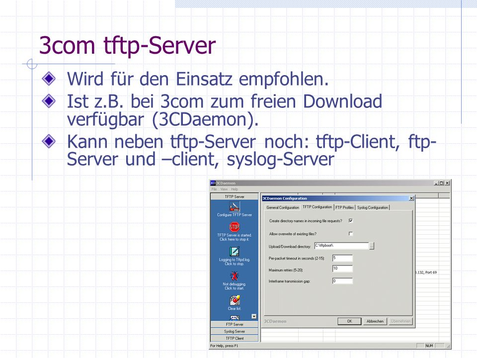 3com tftp-Server Wird für den Einsatz empfohlen.