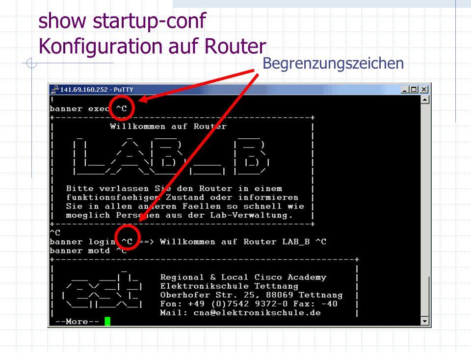 show startup-conf Konfiguration auf Router