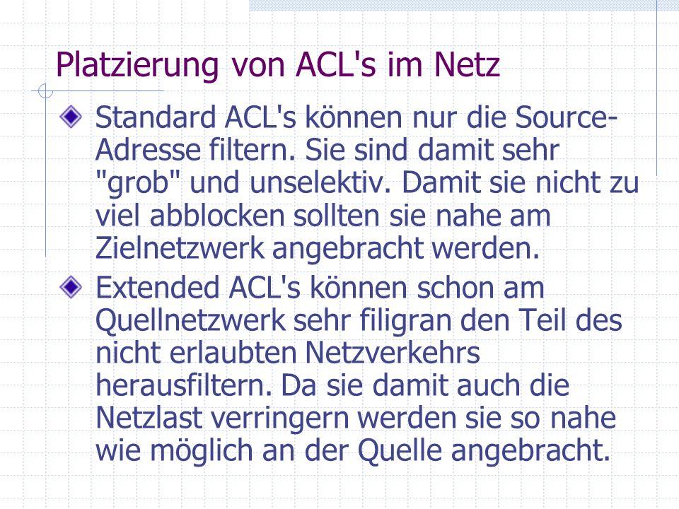 Platzierung von ACL s im Netz