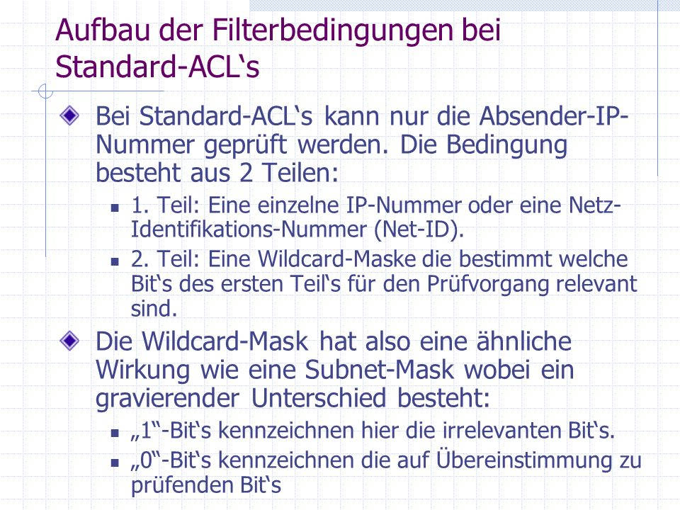 Aufbau der Filterbedingungen bei Standard-ACL's