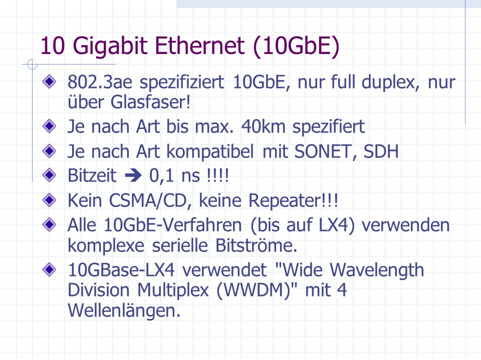 10 Gigabit Ethernet (10GbE)