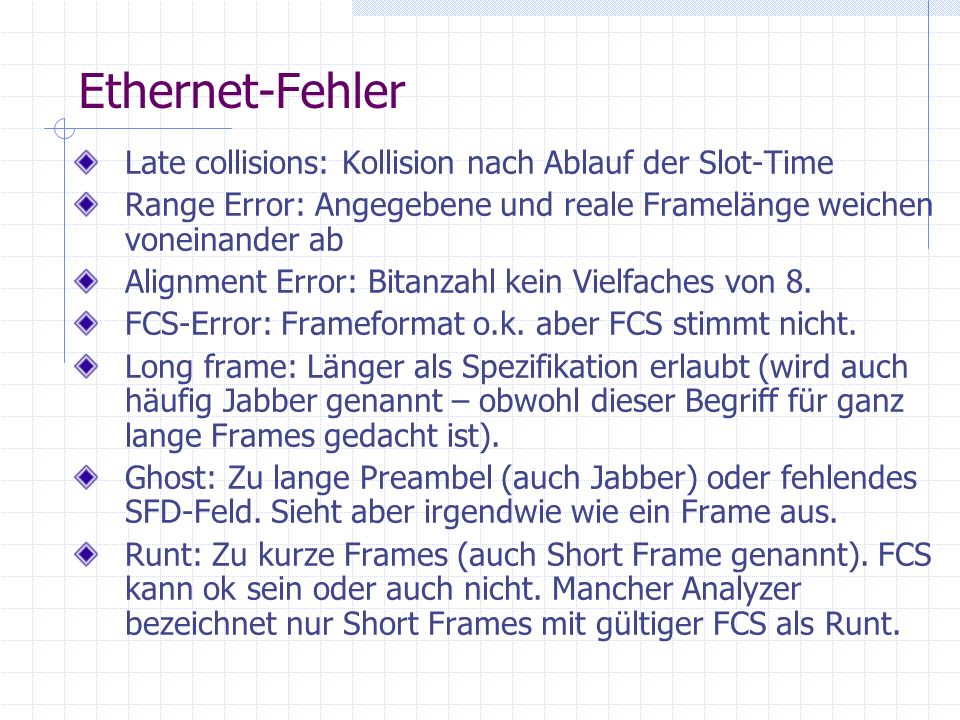 Ethernet-Fehler Late collisions: Kollision nach Ablauf der Slot-Time