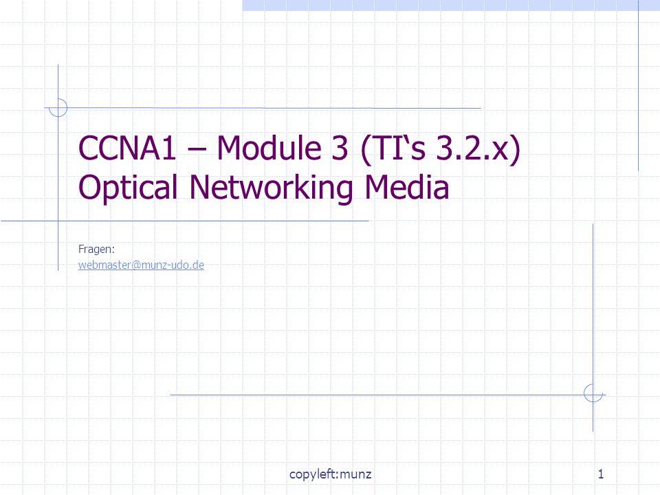 CCNA1 – Module 3 (TI's 3.2.x) Optical Networking Media