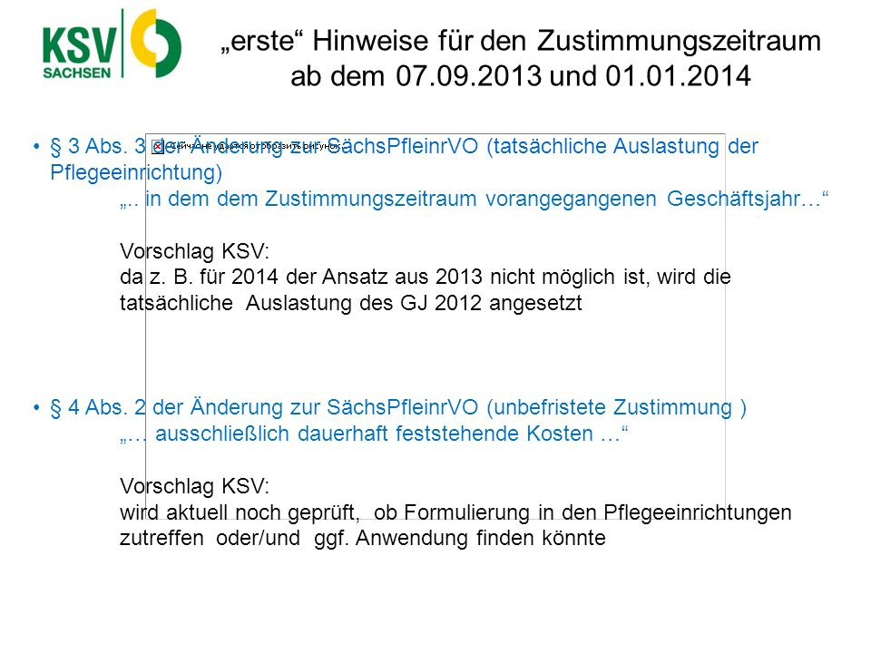 """""""erste Hinweise für den Zustimmungszeitraum ab dem 07.09.2013 und 01.01.2014"""