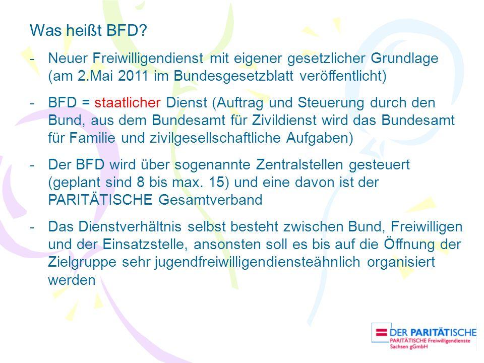 Was heißt BFD Neuer Freiwilligendienst mit eigener gesetzlicher Grundlage (am 2.Mai 2011 im Bundesgesetzblatt veröffentlicht)
