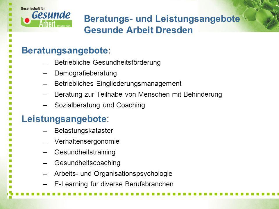 Beratungs- und Leistungsangebote Gesunde Arbeit Dresden