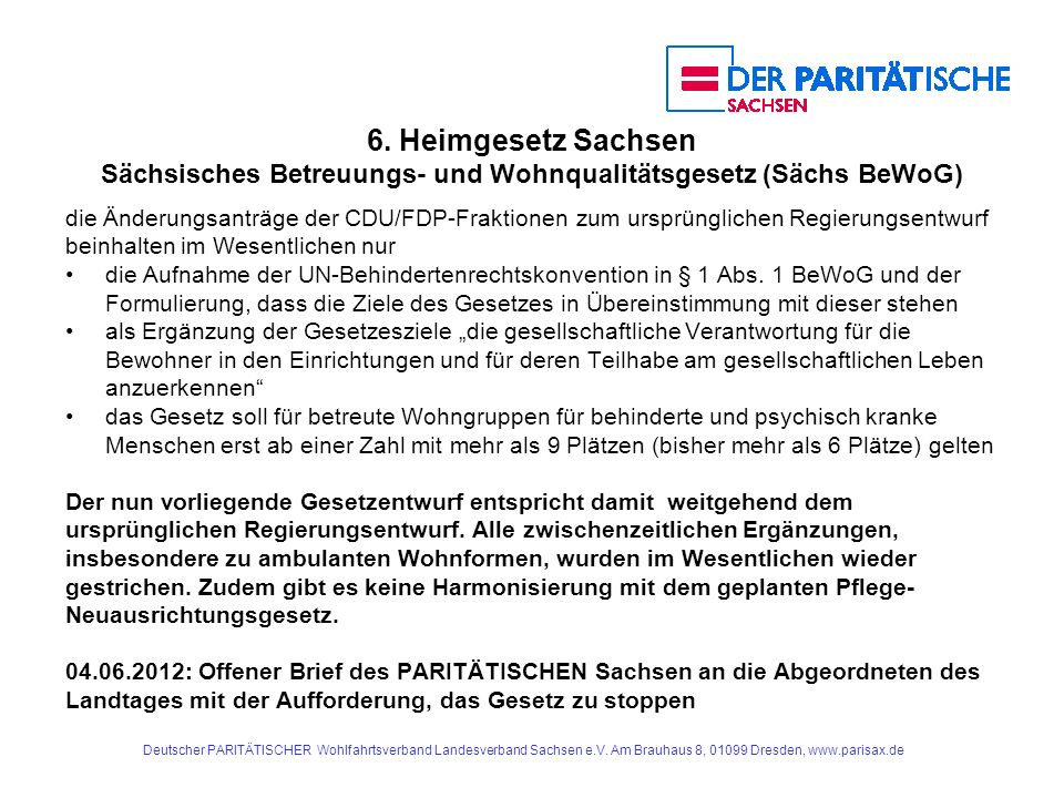6. Heimgesetz Sachsen Sächsisches Betreuungs- und Wohnqualitätsgesetz (Sächs BeWoG)