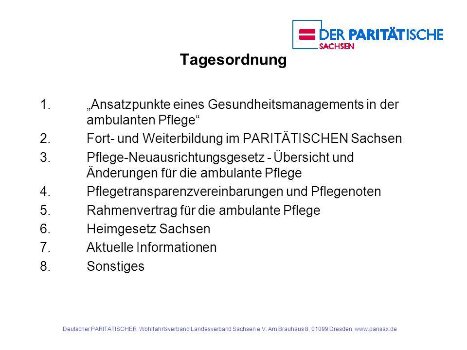 """Tagesordnung 1. """"Ansatzpunkte eines Gesundheitsmanagements in der ambulanten Pflege 2. Fort- und Weiterbildung im PARITÄTISCHEN Sachsen."""
