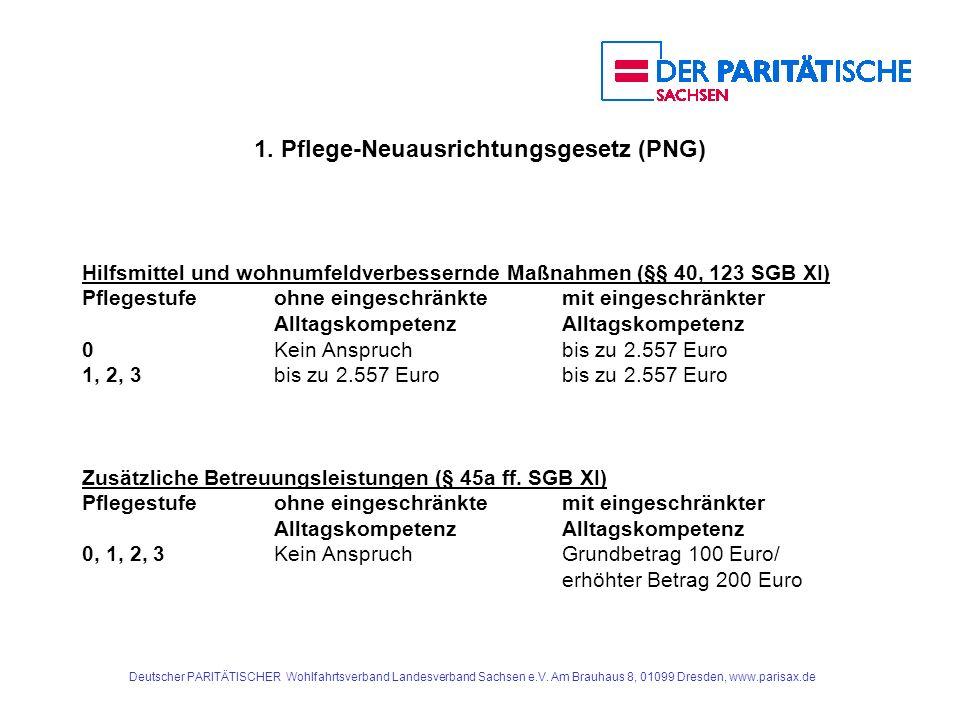 1. Pflege-Neuausrichtungsgesetz (PNG)